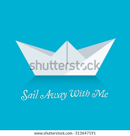 Sail Away With Me - stock vector