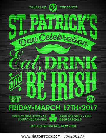 saint patricks day celebration poster design eat drink and be irish 17 march
