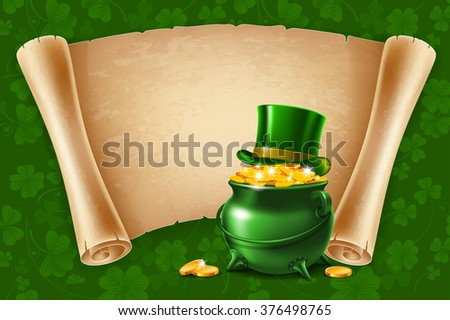 Saint Patricks Day Card Design with Treasure of Leprechaun, Pot Full of Golden Coins, Green Top Hat and Ancient Paper Roll on Background. Vector Illustration. There is Space For Your Text. - stock vector