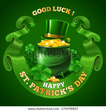 Saint Patricks Day Emblem Design with Leprechaun Treasure Pot Full of Golden Coins, Top Hat, and Rounded Vintage Green Ribbon on Green Background. Vector Illustration. There is Space For Your Text. - stock vector