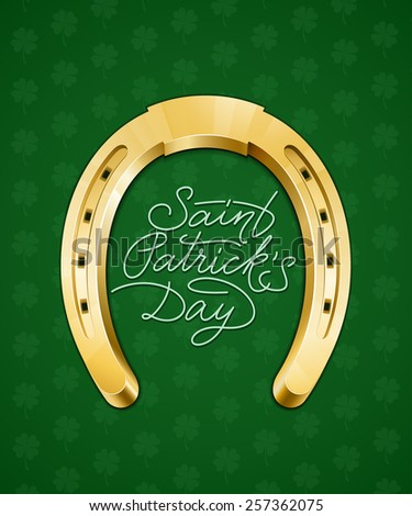 Saint Patricks Day hand lettering card with horseshoe. Vector illustration - stock vector