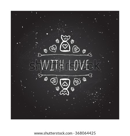 Saint Valentines day greeting card.  With love. Typographic banner with doodle heart shaped chocolate candies on chalkboard background. - stock vector