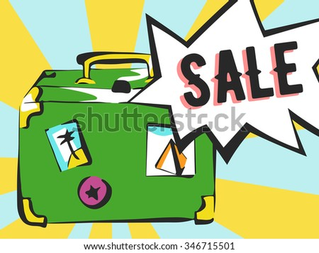 Sale banner in pop art style. Suitcase with rays and comic speech bubble. - stock vector