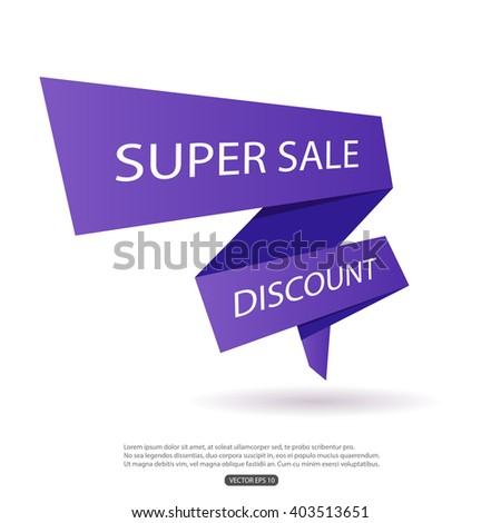 Sale banner on a white background with text super sale, discount. Super sale ribbon in perspective. Vector illustration, eps 10