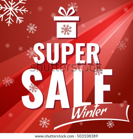 Sale banner on red background with snowflakes. Text - super sale winter. Sale vector. Super sale new year poster.