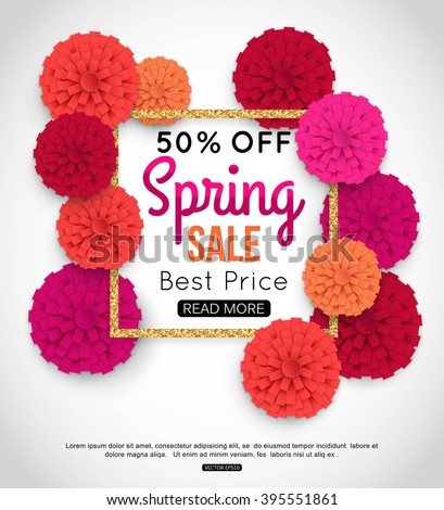Sale banner with paper flowers and gold frame. Spring Sale and Best Price. Up to 50% off. Vector illustration. - stock vector