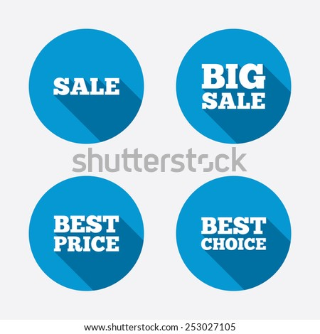 Sale icons. Best choice and price symbols. Big sale shopping sign. Circle concept web buttons. Vector