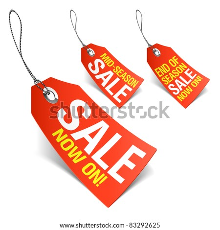 Sale now on and season sale tags. Vector. - stock vector