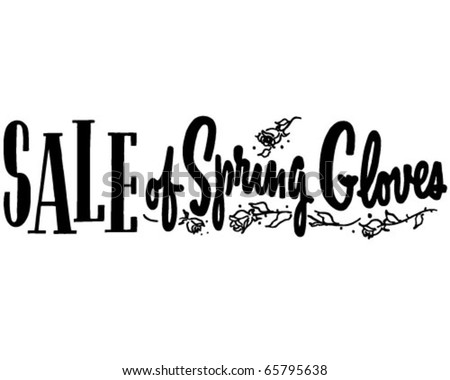 Sale Of Spring Gloves - Ad Header - Retro Clipart - stock vector