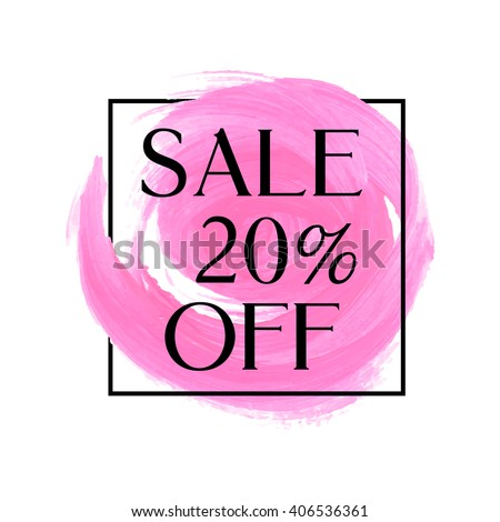 Sale 20% off sign over original grunge art brush paint texture background acrylic stroke vector illustration. Perfect watercolor design for shop banners or cards. - stock vector