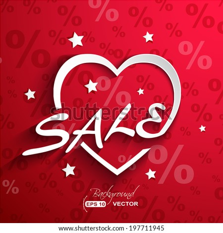 Sale  poster.Paper heart shape with word SALE ,stars ,shadow effect and percent discount background - stock vector