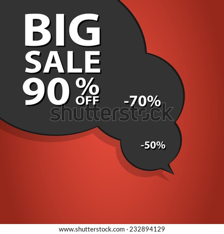 Sale poster speech bubble with percent discount. Christmas sales. Holiday shopping sales. Vector illustration. - stock vector