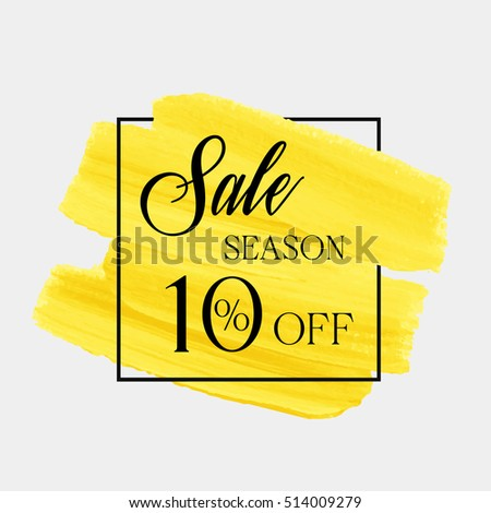 Sale season 10% off sign over brush painted art abstract texture background watercolor vector illustration. Perfect acrylic stroke design for a shop and sale banners.