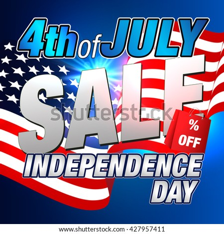 Sale. 4th of July Discount. Fourth July Offer. Clearance Background. Independence Day.
