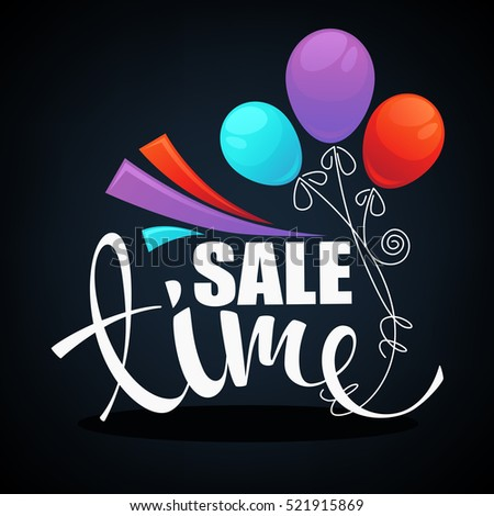 sale time lettering composition with glossy balloons and ribbons