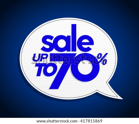 Sale up to 70 percents bubble sale tag, realistic design. Bright blue color. Modern vibrant red price coupon poster style. - stock vector
