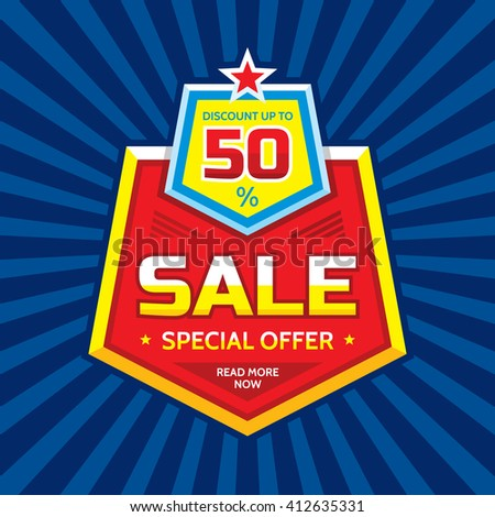Sale vector banner - discount up to 50%. Special offer concept layout. Read more now. Sale creative badge design. Sale discount layout sticker. - stock vector