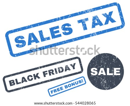 Sales Tax rubber seal stamp watermark with bonus images for Black Friday sales. Vector smooth blue stickers. Tag inside rectangular shape with grunge design and scratched texture.