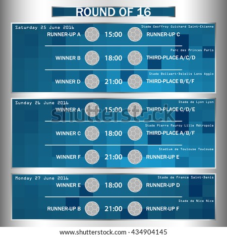 Sample of schedule of football matches. Round of 1/6. Football European Championship Soccer final. France Europe tournament participating teams. Stadiums. Time and place of matches. Vector. - stock vector