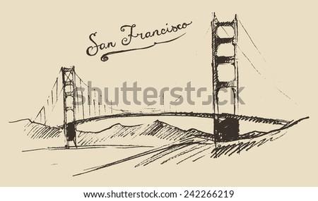 San Francisco bridge, vintage engraved illustration, hand drawn, sketch - stock vector