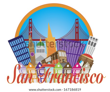 San Francisco Cailfornia Abstract Downtown City Skyline with Golden Gate Bridge and Cable Car Isolated on White Background Vector Illustration - stock vector