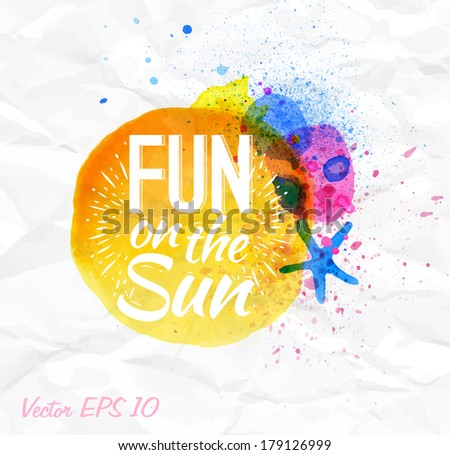 Sand watercolor lettering Fun on the sun on a crumpled paper.  - stock vector