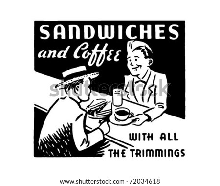 Sandwiches And Coffee - Retro Ad Art Banner - stock vector