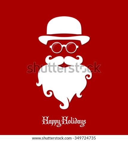 Santa Claus Hipster, Party, Greeting Card, Banner, Sticker, Hipster Style. Hat. - stock vector
