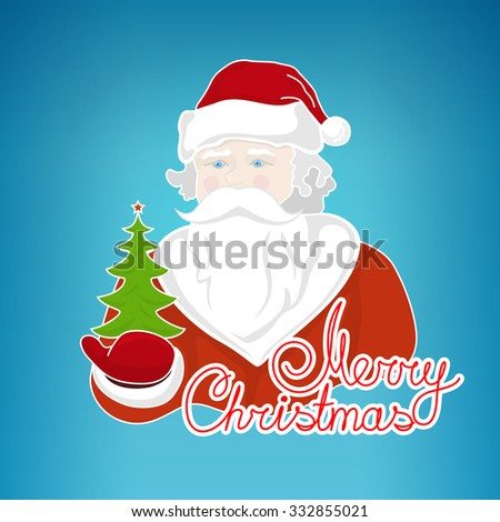 Santa Claus Holds in a Hand Green Christmas Tree, Merry Christmas and Happy New Year ,Noel on a Blue Background , Christmas Decoration, Vector Illustration - stock vector