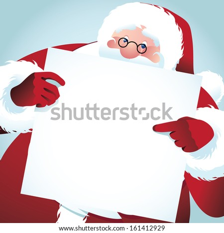 Santa Claus points at your message on a placard. EPS 10 vector, grouped for easy editing. No open shapes or paths. - stock vector