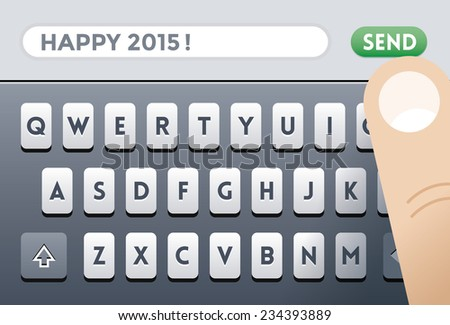 Santa Claus Sending Happy 2015! SMS message on mobile phone screen keyboard with human finger over Send button. Idea - Happy new 2015 year congratulation and celebration. - stock vector