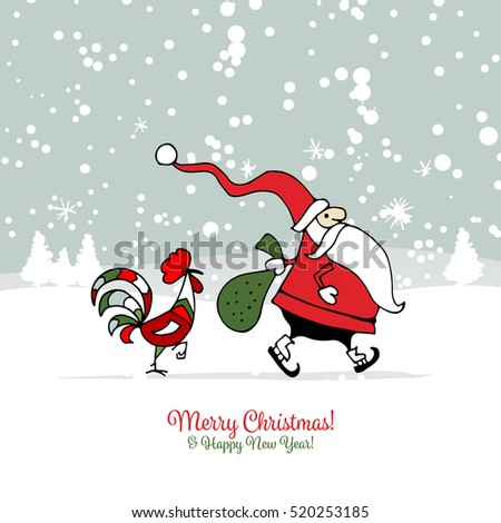 Santa Claus with Rooster, symbol of 2017. Christmas card. Vector illustration
