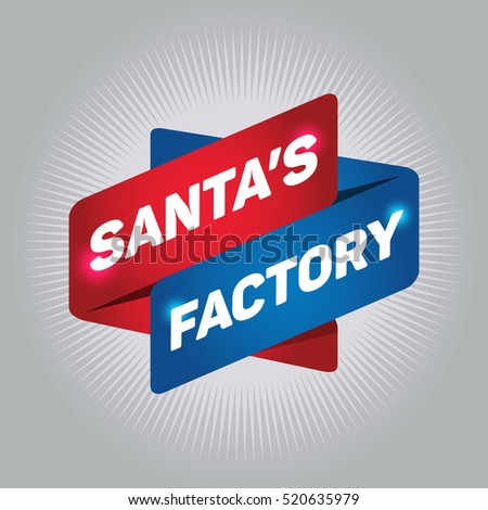 SANTA'S FACTORY arrow tag sign.