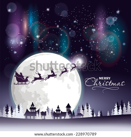 Santa's sleigh flying over the town and woodland at the starry sky with a full moon and northern lights. - stock vector