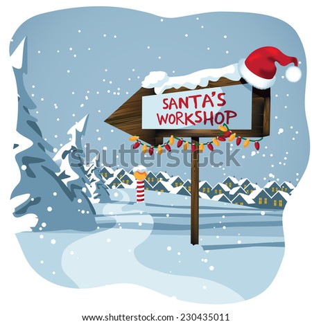 Santa's workshop sign at the north pole EPS 10 vector illustration - stock vector