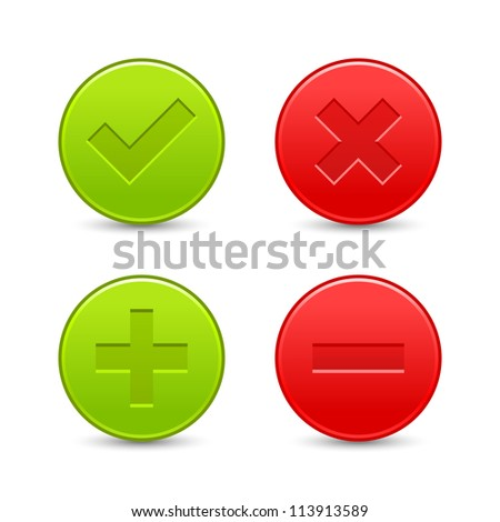 Satin validation icons. Red and green web buttons with shadow on white background. Check mark, delete, plus and minus signs for internet. Vector illustration clip-art design elements saved in 8 eps - stock vector
