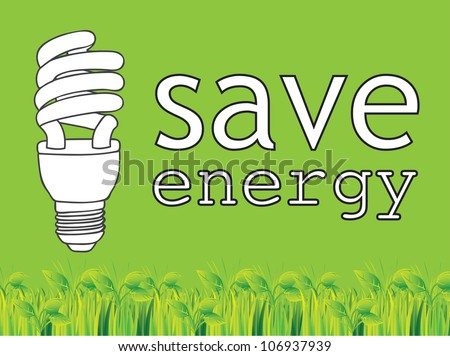 Save energy green background with light bulb - stock vector
