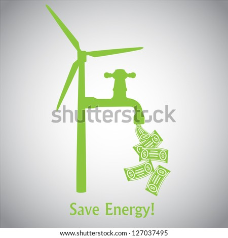 Save Energy! Wind Turbine and Money - stock vector