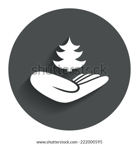 Save forest sign icon. Hand holds Christmas tree symbol. Environmental protection symbol. Circle flat button with shadow. Modern UI website navigation. Vector - stock vector