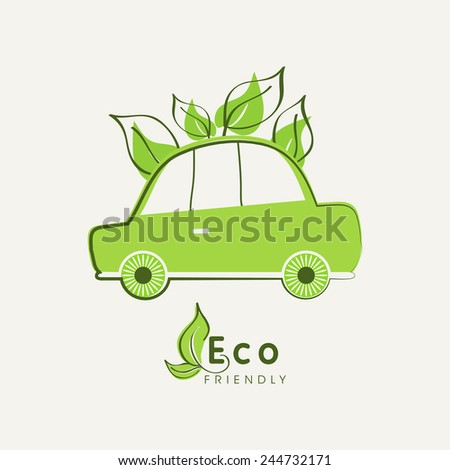 Save nature concept with Eco friendly car and green leaves. - stock vector