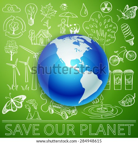 Save Our Planet, Earth and Ecology doodle icons. Excellent vector illustration, EPS 10 - stock vector