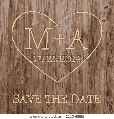 Save the Date card.  Love heart and initials graffiti carved into tree wood. Vector illustration. - stock vector