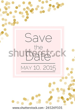 Save the date card. Wedding invitation with gold confetti - stock vector