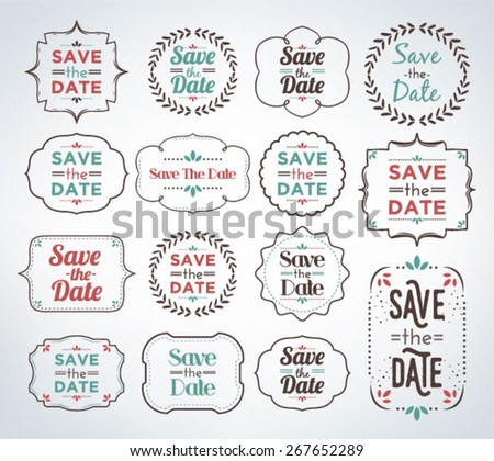 Save The Date - Collection Of Calligraphic And Typographic Premium Quality Vintage Design - stock vector