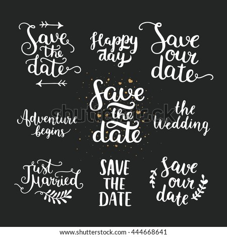 Save the date collection with hand drawn lettering, ampersands and catchwords. Vector set for design wedding invitations, photo overlays and cards - stock vector
