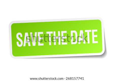 save the date green square sticker on white background - stock vector