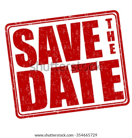 Save the date grunge rubber stamp on white background, vector illustration - stock vector