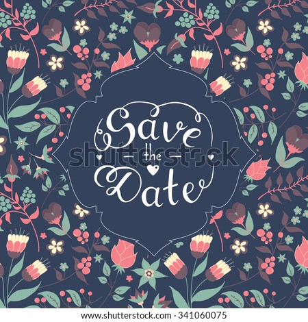 Save the date hand lettering. Blue hand drawn phrase. Vector script illustration with hearts for wedding day invitations, card, decoration. Beautiful floral doodle pattern background. Lettering phrase - stock vector
