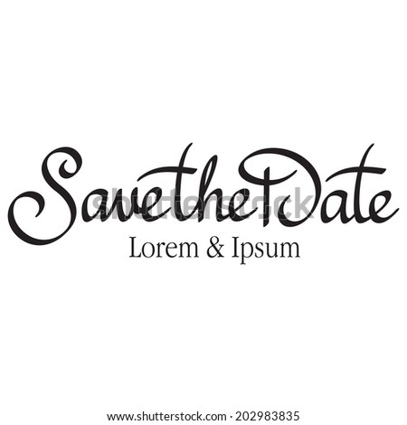 save the date hand lettering handmade calligraphy - stock vector