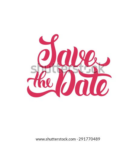 Save the Date hand lettering. Handmade vector calligraphy - stock vector